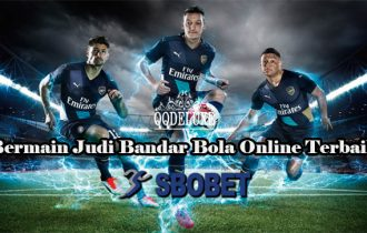 Bermain Judi Bandar Bola Online Terbaik